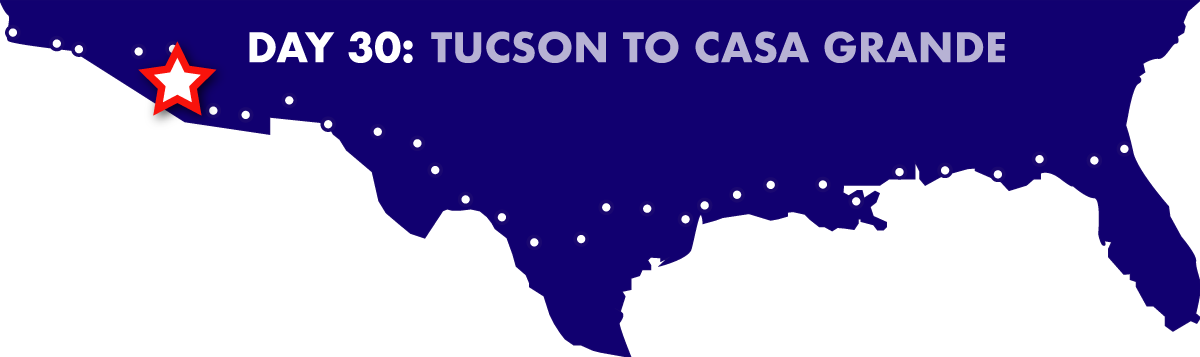 Day 30: Tucson to Casa Grande
