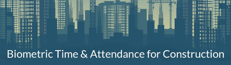 Banner image: Time & Attendance in the construction industry
