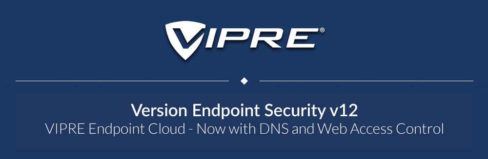 VIPRE banner - Endpoint Security v12